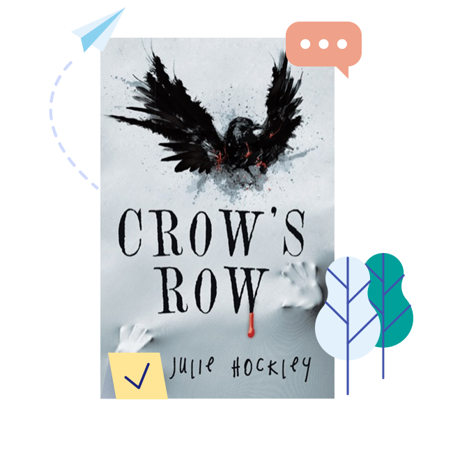 A copy of A Crow's Row by Julie Hockley