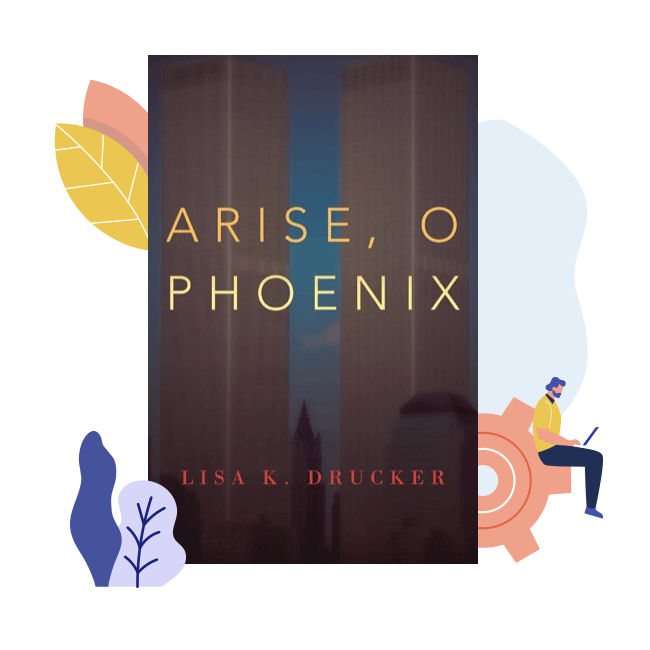 A copy of Arise, O Phoenix by Lisa K. Drucker