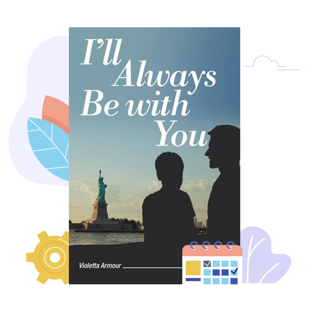 A copy of I'll Always Be with You by Violetta Armour