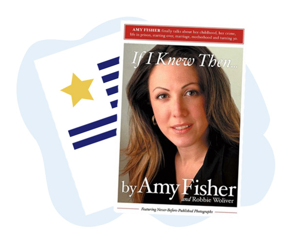 If I Knew Then... by Amy Fisher and Robbie Woliver