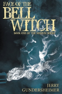 Face of the Bell Witch by Jerry Gundersheimer