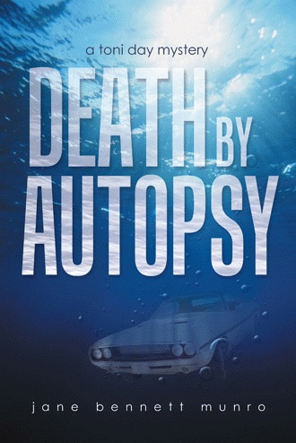 Death by Autopsy by Jane Bennett Munro