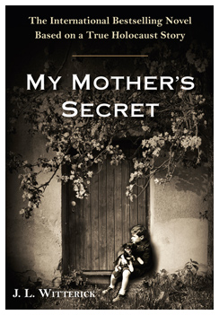 My Mother's Secret by J.L. Witterick