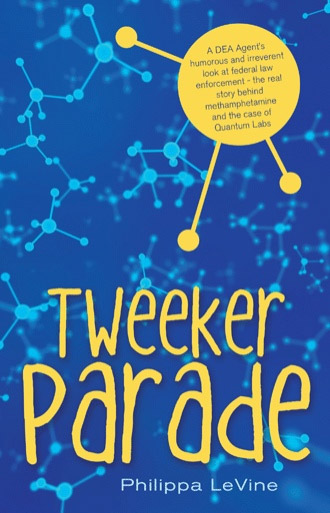 Tweeker Parade by Philippa LeVine