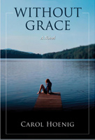 Without Grace by Carol Hoenig